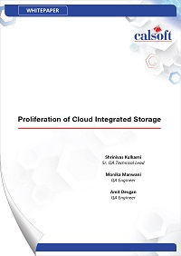 Calsoft Whitepaper - Proliferation of Cloud Integrated Storage (CIS)