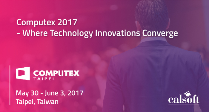 Computex 2017: Where Technology Innovations Converge