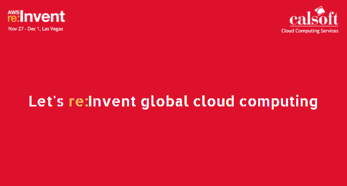 Let's re:Invent Global Cloud Computing