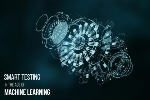 Smart Testing in the Age of Machine Learning