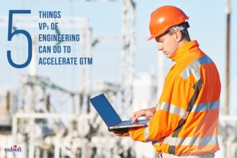 5 Things VPs of Engineering Can Do to Accelerate GTM