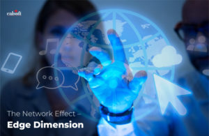 The Network Effect – Edge Dimension
